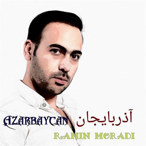 دانلود آهنگ رامین مرادی از آذربایجان بایراقی