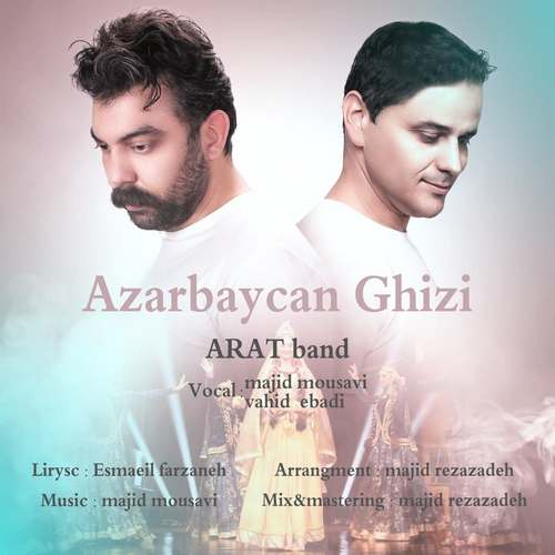 دانلود آهنگ آذربایجان قیزی از آرات بند