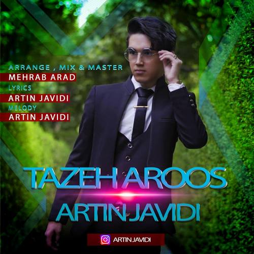 دانلود آهنگ تازه عروس از آرتین جاویدی