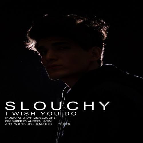 دانلود آهنگ I Wish You Do از Slouchy