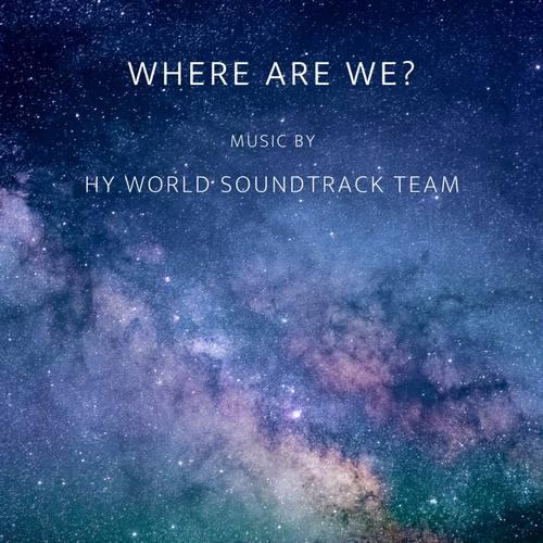 دانلود آهنگ Where Are We از HY world soundtrack team