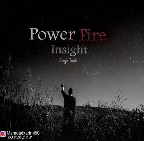 دانلود آهنگ Insight از Power Fire